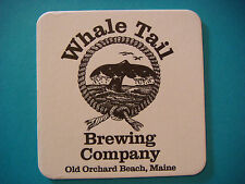 BEER Pub COASTER ~*~ WHALE TAIL Brewing Co ~ Old Orchard Beach, MAINE ~^~ CLOSED