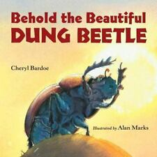 Behold the Beautiful Dung Beetle (Junior Library Guild Selection)-ExLibrary