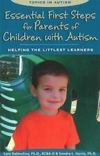 Essential First Steps for Parents of Children with Autism: Helping the Littlest