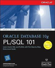 Oracle Press: Oracle Database 10g PL/SQL 101 by Christopher Allen (2004,...