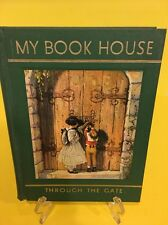 MY BOOK HOUSE THROUGH THE GATE VOLUME 4 BY OLIVE MILLER 1965 GREEN HARD COVER
