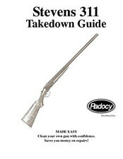 Stevens 311 Shotgun Takedown Assembly Guide Radocy Savage Sears Fox B C and more