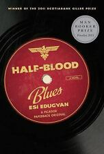 Half-Blood Blues by Esi Edugyan (2012, Paperback)