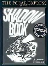 The Polar Express: The Movie: Shadowbook: An Interactive Shadow-Casting Bedtime