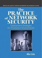 The Practice of Network Security: Deployment Strategies for Production-ExLibrary