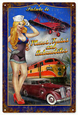Pin Up Girl Salute To Trains Planes and Automobiles Garage Art Sign
