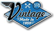 VINTAGE MADE IN 1959 Aged Retro Cafe Racer Style Vinyl Motorcycle car sticker