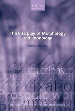 Oxford Surveys in Syntax and Morphology: The Interplay of Morphology and...