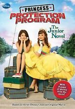 Princess Protection Program Junior Novel (Junior Novelization) Wendy Loggia Pap