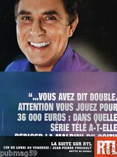 Publicité advertising 2002 Radio RTL avec Jean Pierre Foucault