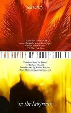 Jealousy and In the Labyrinth (Two Novels) by Robbe-Grillet, Alain