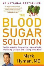 THE BLOOD SUGAR SOLUTION (2012) Mark Hyman Weight Loss Disease Dieting NEW book