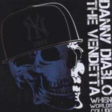 Danny Diablo Vs the Vendetta - When Worlds Collide - CD NEU