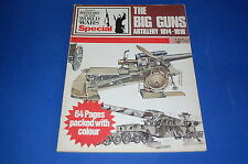 The Big Guns Artillery 1914-1918 - Purnell's History of the World War Special