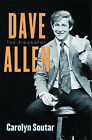 Dave Allen The Biography by Carolyn Soutar Hardback 2005 ISBN 9780752873725