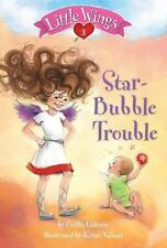 Little Wings #3: Star-Bubble Trouble (A Stepping Stone Book(TM))-ExLibrary