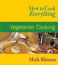 How to Cook Everything: Vegetarian Cooking