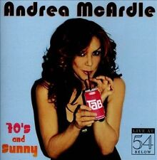 70's & Sunny: Live at 54 Below * by Andrea McArdle (CD, Apr-2013, Broadway)