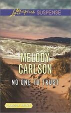No One to Trust by Melody Carlson (2016, Paperback, Large Type)