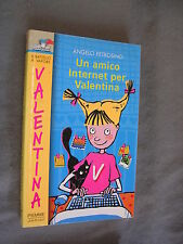 VALENTINA # 2 - UN AMICO INTERNET PER VALENTINA - BATTELLO A VAPORE