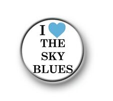 "I LOVE / HEART THE SKY BLUES / 1"" / 25mm pin button / badge / Manchester City FC"