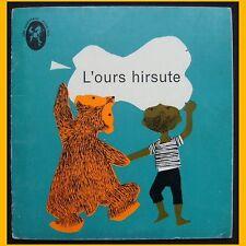 L'OURS HIRSUTE Un conte avec un ours méchant un petit garçon et des poires