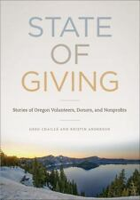 State of Giving: Stories of Oregon Nonprofits, Donors, and Volunteers, Anderson,