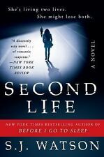 Second Life by S. J. Watson (2016, Paperback)