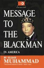 Message to the Blackman in America by Elijah Muhammad