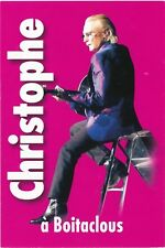 CHRISTOPHE  carte postale publicitaire  PUB pour BOITACLOUS, concert  en 2003