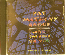 Pat Metheny Group The Road To You  Live In Europe  11 Track  CD   1993  Geffen