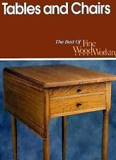 Tables and Chairs (Best of Fine Woodworking) by Editors of Fine Woodworking