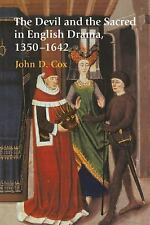 The Devil and the Sacred in English Drama, 1350-1642 by John D. Cox (2006,...