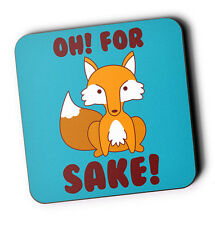 Oh For Fox Sake Art Print Wood Coaster For Mugs & Cups Kawaii Cute