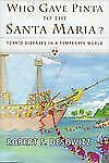 Who Gave Pinta to the Santa Maria?: Torrid Diseases in a Temperate Wor-ExLibrary