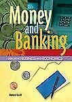 Money and Banking (Exploring Business and Economics)