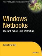 Windows Netbooks: The Path to Low-Cost Computing (Expert's Voice)