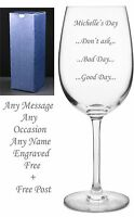 Personalised Engraved GOOD DAY-BAD DAY-DON'T ASK All Occasion Clear wine glass