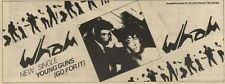 25/9/82Pgn49 Advert: Wham New Single young Guns (go For It) 4x11