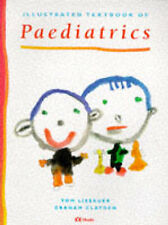 Illustrated Textbook of Paediatrics, Clayden MD  FRCP  FRCPCH Dr., Graham, Lissa