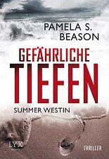Summer Westin 02. Gefährliche Tiefen von Pamela S. Beason, UNGELESEN