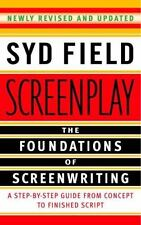 Screenplay: The Foundations of Screenwriting by Field, Syd