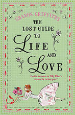 The Lost Guide to Life and Love by Sharon Griffiths (Paperback, 2009)