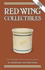 Red Wing Collectibles by Peterson, Larry, Peck, Gail, DePasquale, Dan, Good Book