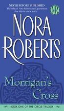 Morrigan's Cross (The Circle Trilogy, Book 1) Nora Roberts Paperback