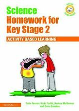 Active Homework: Science Homework for Key Stage 2 : Activity-Based Learning...