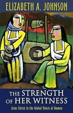 The Strength of Her Witness : Jesus Christ in the Global Voice (FREE 2DAY SHIP)