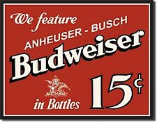 Budweiser 15c metal Wall Sign  420mm x 310mm (sf)   REDUCED!