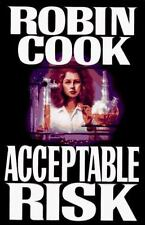 Acceptable Risk by Robin Cook Hard Cover with Dust Jacket