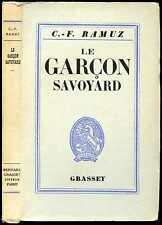 Charles-Ferdinand Ramuz: LE GARCON SAVOYARD - 1937